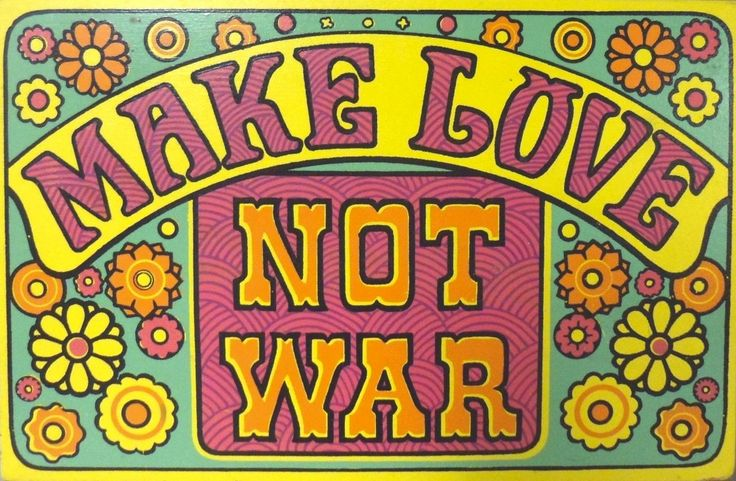 Make love – not war!